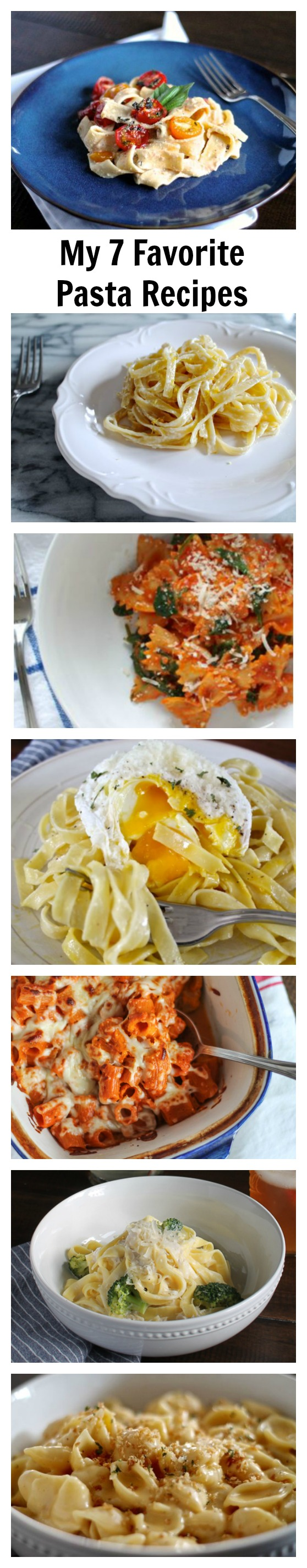 My 7 Favorite Pasta Recipes