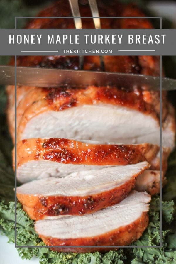 Honey Maple Turkey Breast | The easiest way to prepare turkey on Thanksgiving day! This delicious foolproof Honey Maple Turkey Breast recipe will be the star of the show on #Thanksgiving.