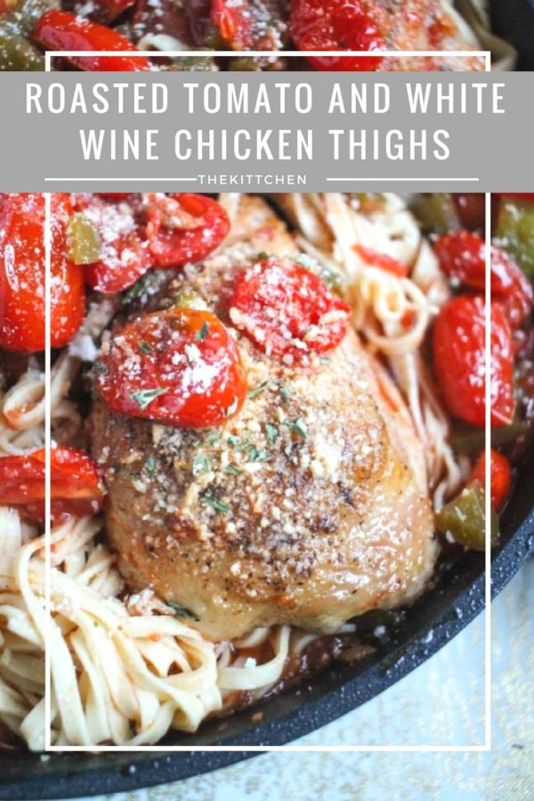 An Easy Chicken Thigh Recipe - Roasted Tomato and White Wine Chicken Thighs