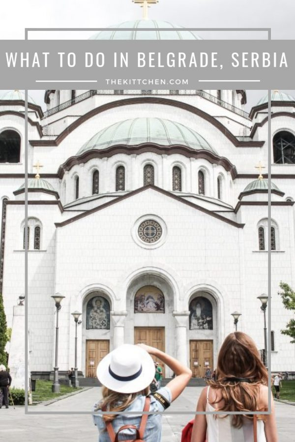 What to Do in Belgrade, Serbia | Serbia's capital is a vibrant city with historical sites, parks, and museums. You will also find restaurants with large patios and incredible architecture. #belgrade #serbia