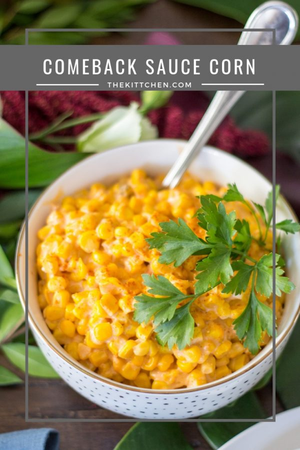 Comeback Sauce Corn | This easy 20 minute recipe for corn in a Mississippi comeback sauce is so good that my friends ate every bite. It's perfect for #Thanksgiving.