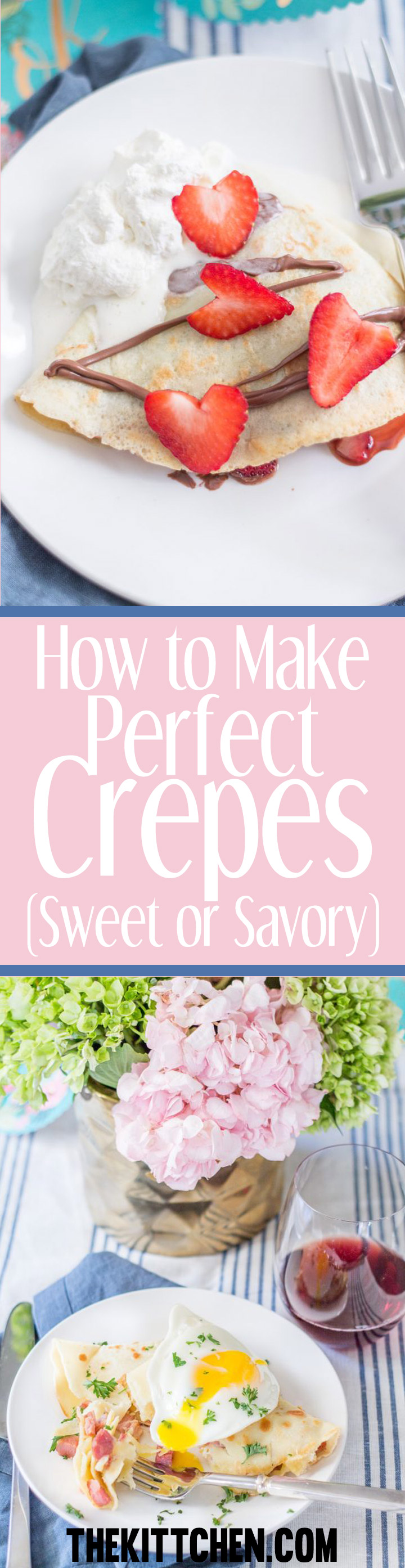 Learn how to make Crepes! Learn an easy recipe for sweet and savory crepes!