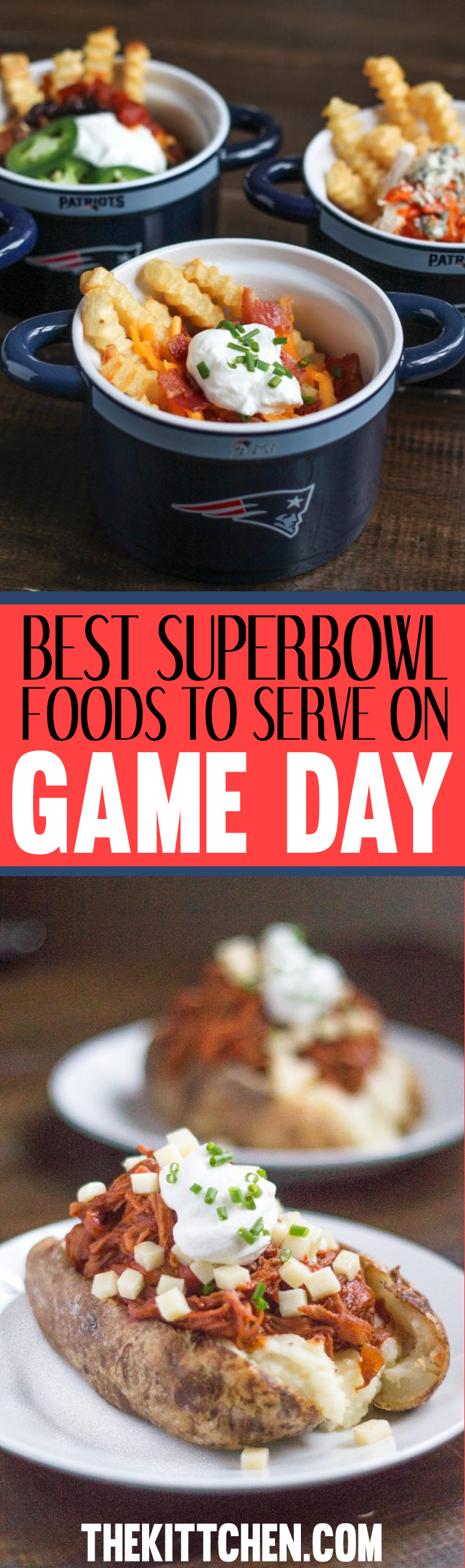 Best Super Bowl Foods to Serve on Game Day