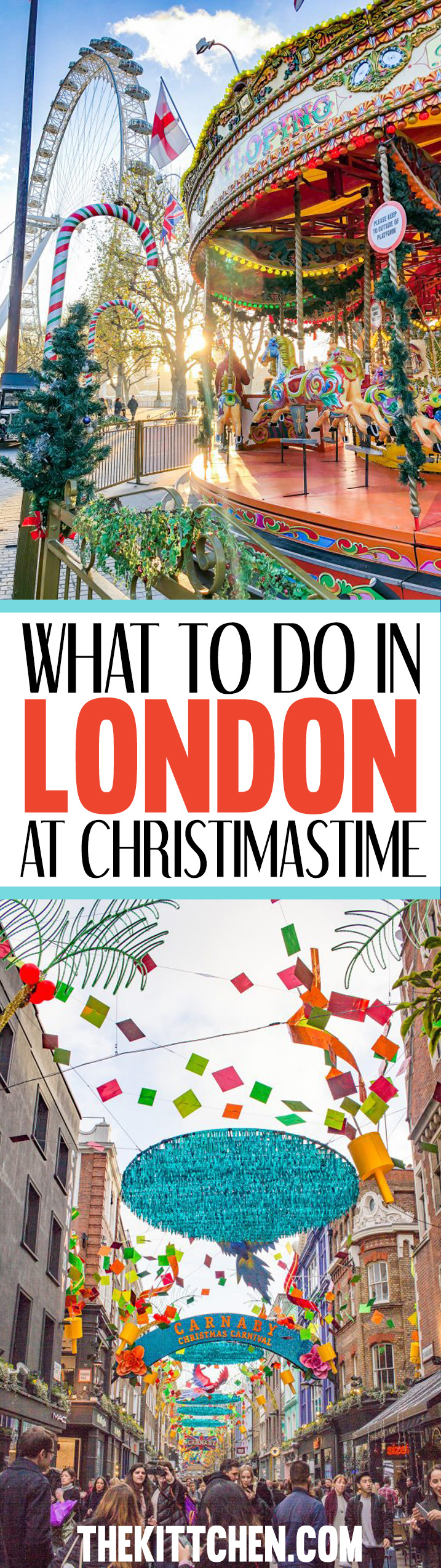 What to do in London at Christmastime - a complete travel guide!