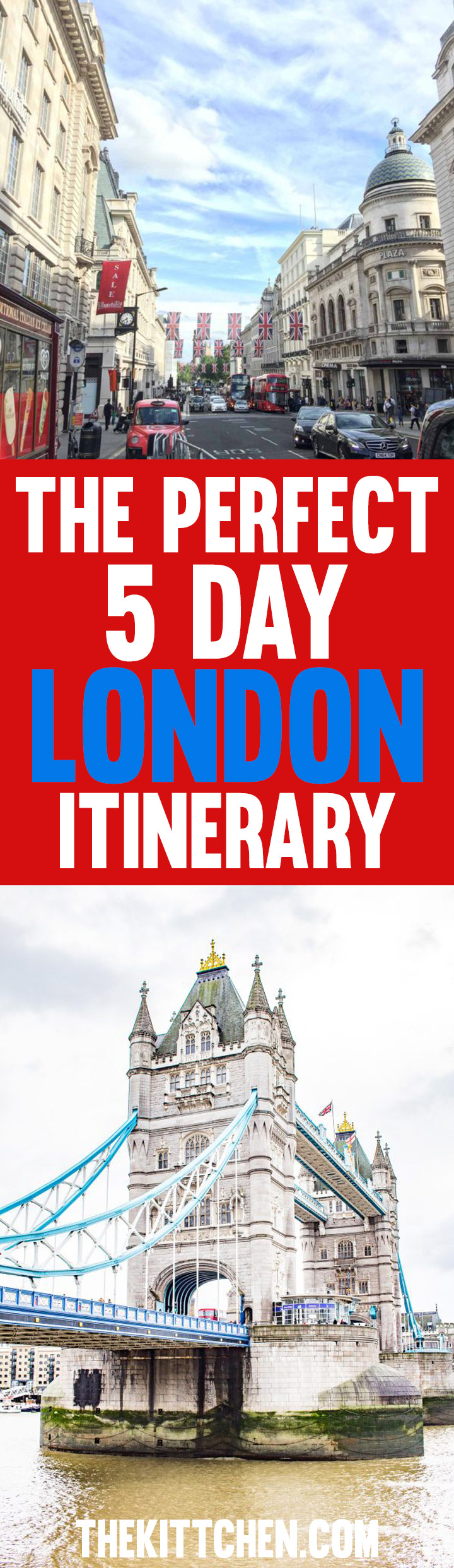 5 Day London Itinerary - To make this itinerary, I picked the very best things to do and see and then organized them into a 5-day itinerary that makes sense logistically.