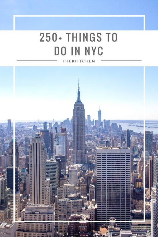 Best things to do in new york city a list of 250 things for Things to do new york today