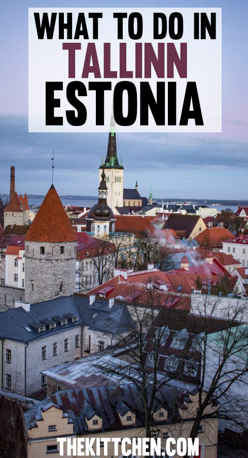 A guide if what to do in Tallinn, Estonia