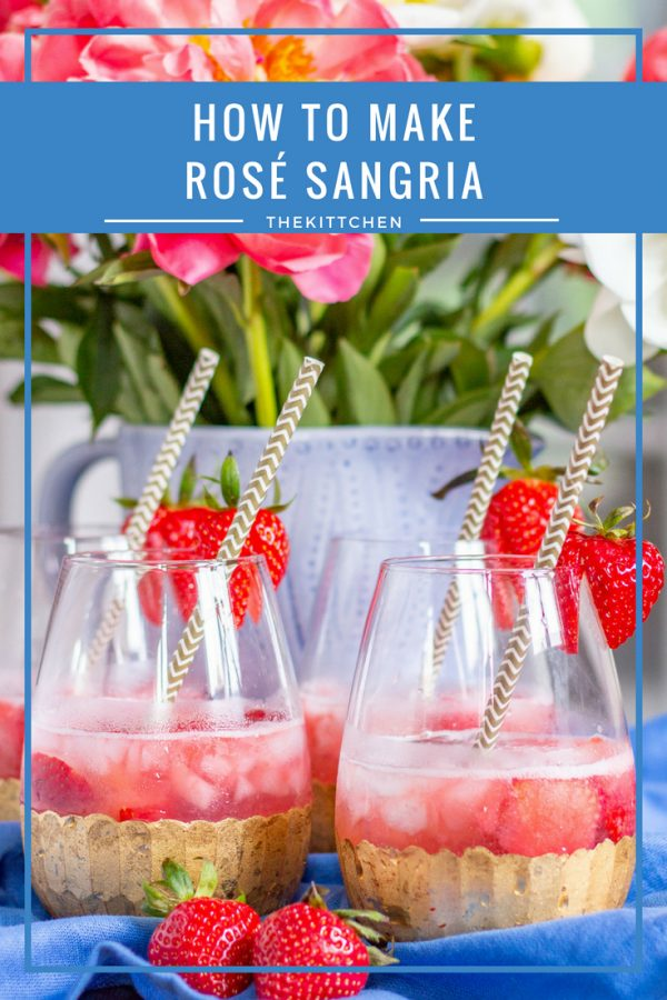 How to Make Rosé Sangria: The easy to prepare cocktail that you will be making again and again