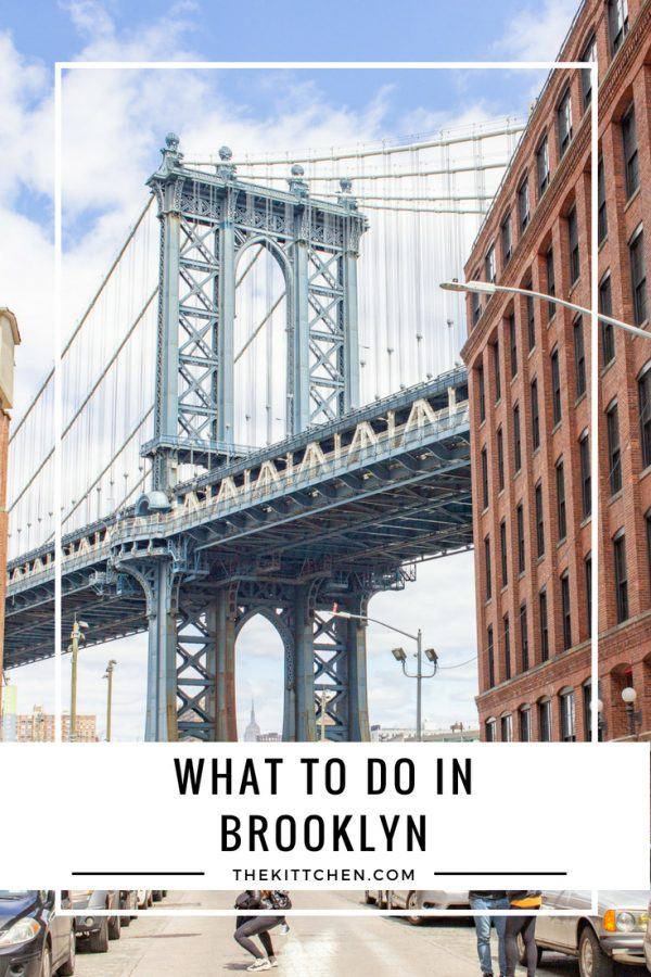 What to Do in Brooklyn: Brooklyn has become a destination in its own right - full of restaurants, shops, museums, and parks to explore.