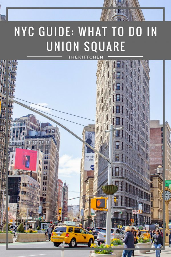What to Do in Union Square NYC: A travel guide