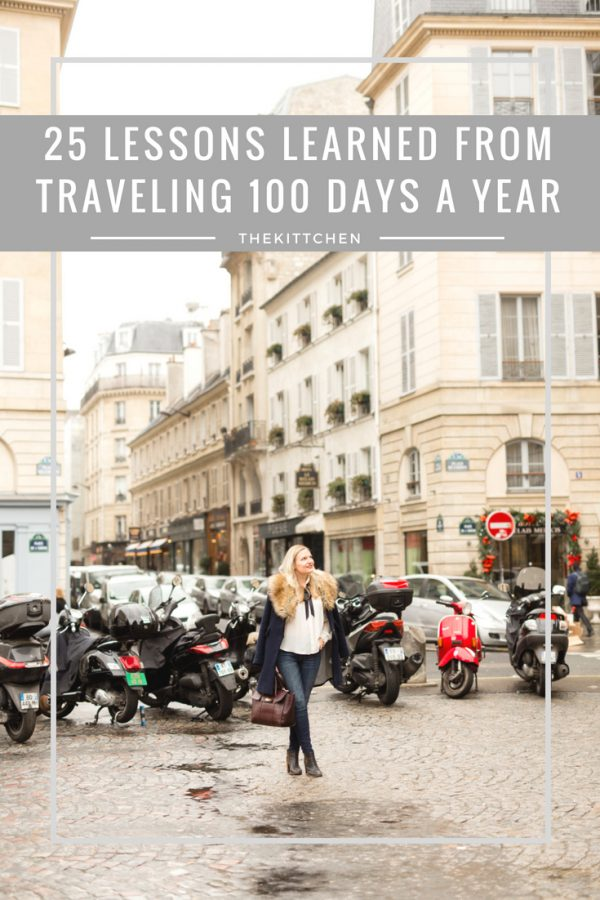 25 lessons learned from traveling 100 days a year