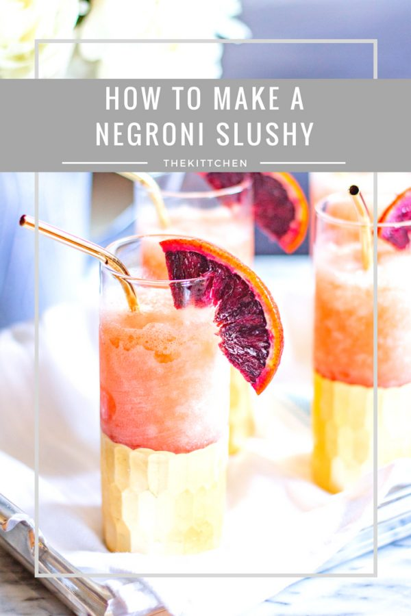 How to Make a Negroni Slushy