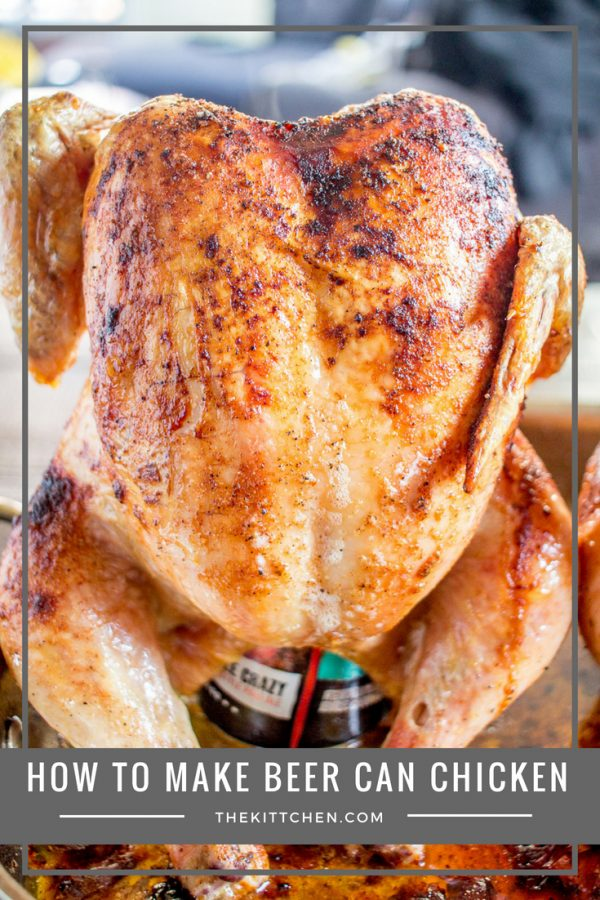 How to make Beer Can Chicken | An easy recipe with complete instructions