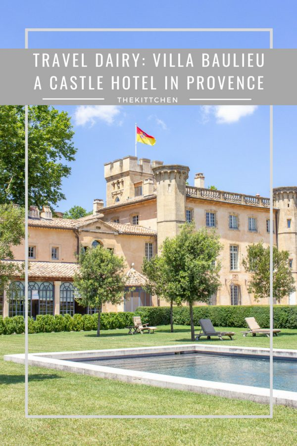 Villa Baulieu | Where to stay in Southern France - this hotel in a castle in Provence is truly magical! #france #provence
