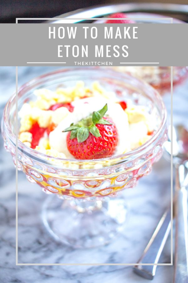 How to Make Eton Mess