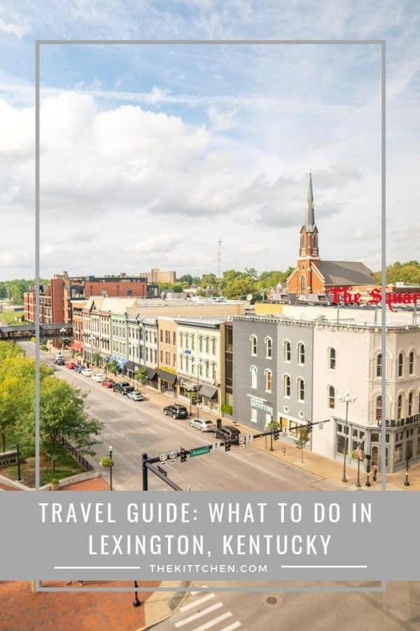 Travel Guide: What to do in Lexington, Kentucky #travel #lexington #kentucky