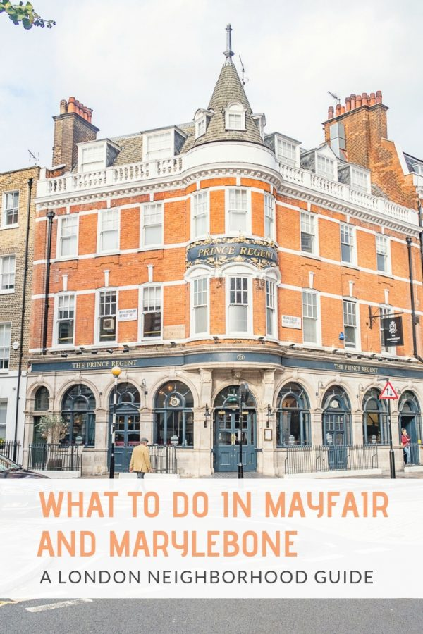 What to do in Mayfair and Marylebone | Mayfair and Marylebone are a pair of neighborhoods in central London known for being trendy places to live and shop. This list breaks down what to do, see, and eat in this part of London. #london #mayfair #marylebone