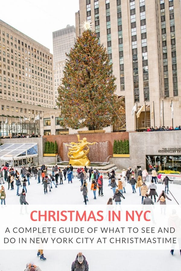 Christmas in NYC | A complete guide of what to do in New York City at Christmastime!