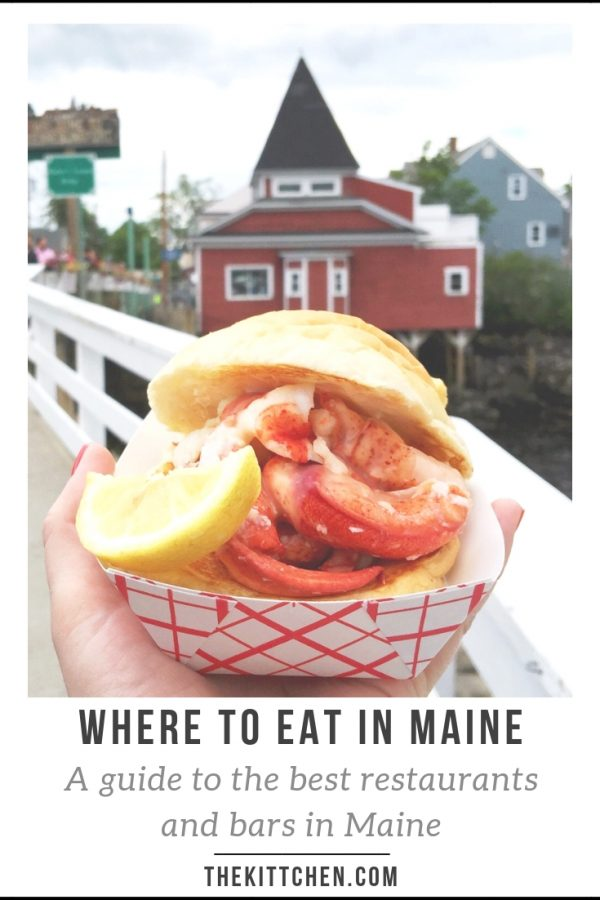 Where to Eat in Maine | A guide of the best restaurants in Maine