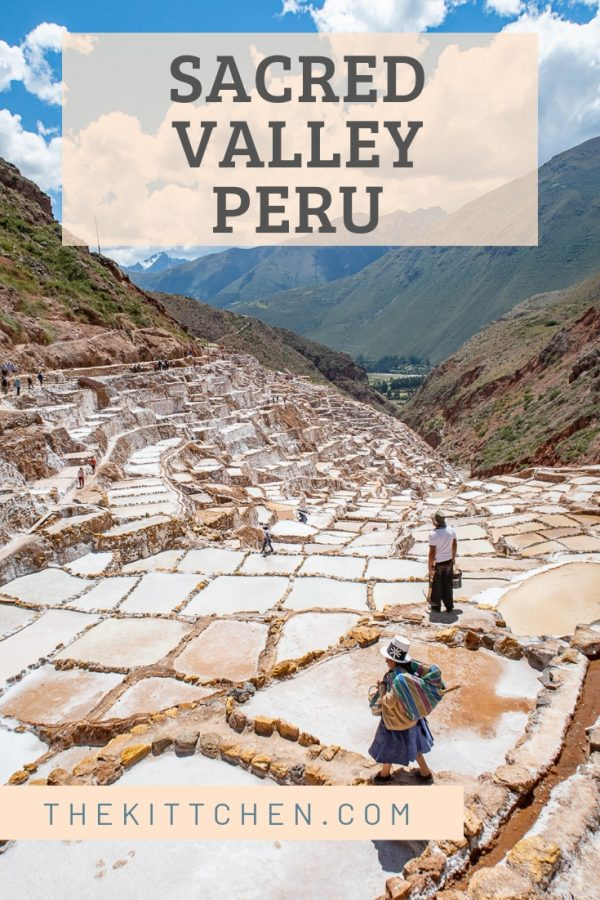 This guide of what to do in the Sacred Valley, Peru explains the Inca sites to see, where to stay, and how to get there.