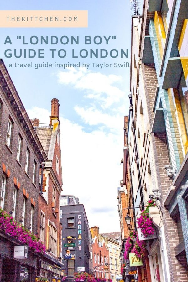 """This """"London Boy"""" guide to London includes all of the places mentioned in Taylor Swift's song """"London Boy""""."""