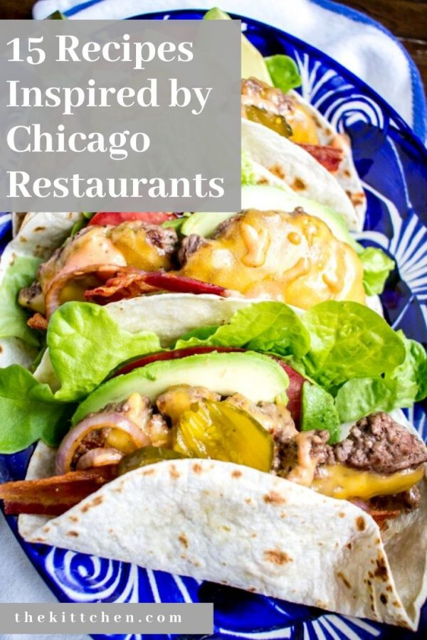 15 Recipes Inspired by Chicago Restaurants | From a cult favorite salad to my favorite taco!