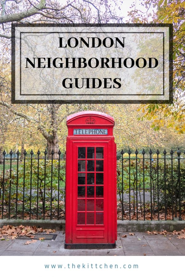 London Neighborhood | A collection of detailed neighborhood guides and travel guides to help you plan your trip to London!