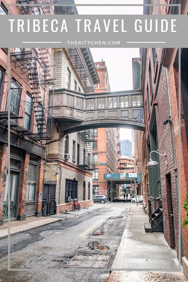 What to do in Tribeca | Tribeca Travel Guide
