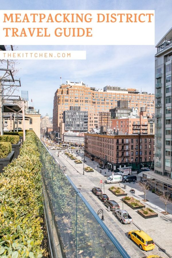 A guide of what to do in the Meatpacking District - all the best things to do, must try restaurants, and places to shop in this NYC neighborhood.