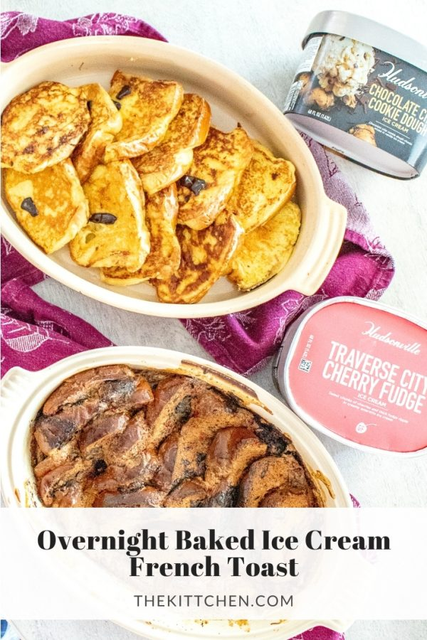 #ad Ice Cream makes the best French Toast. Learn how to use Hudsonville Ice Cream to make Overnight Baked French Toast!